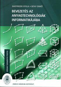 EME_MTF3_Bagyinszki-Bitay_Bevezetes az anyagatechnologiak informatikajaba_borito